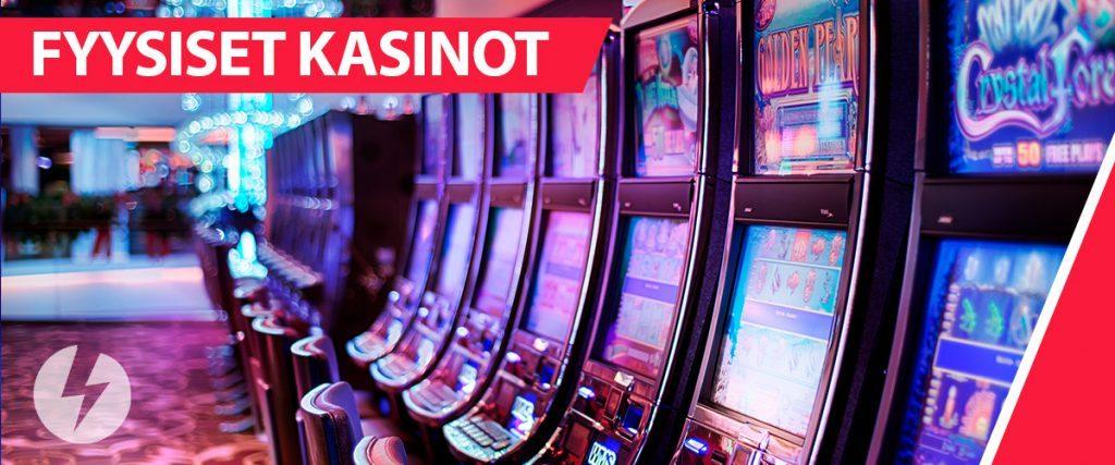 Fyysiset kasinot